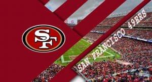 San Francisco 49ers – live stream NFL Score Preview & Prediction